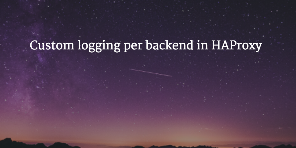 Custom logging HAProxy