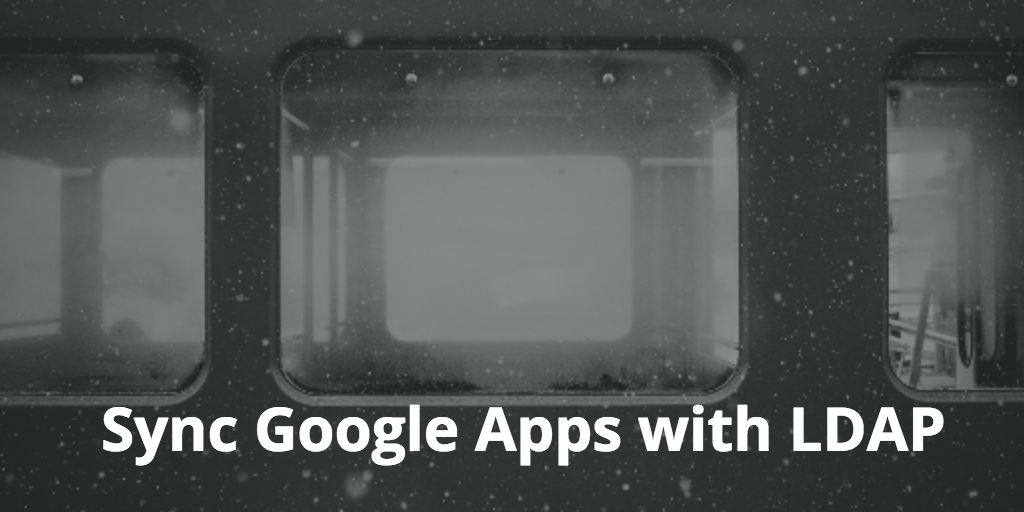 Sync Google Apps with LDAP