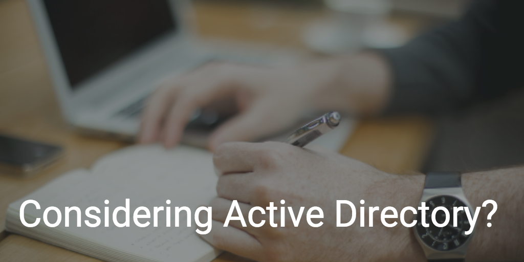 consider active directory