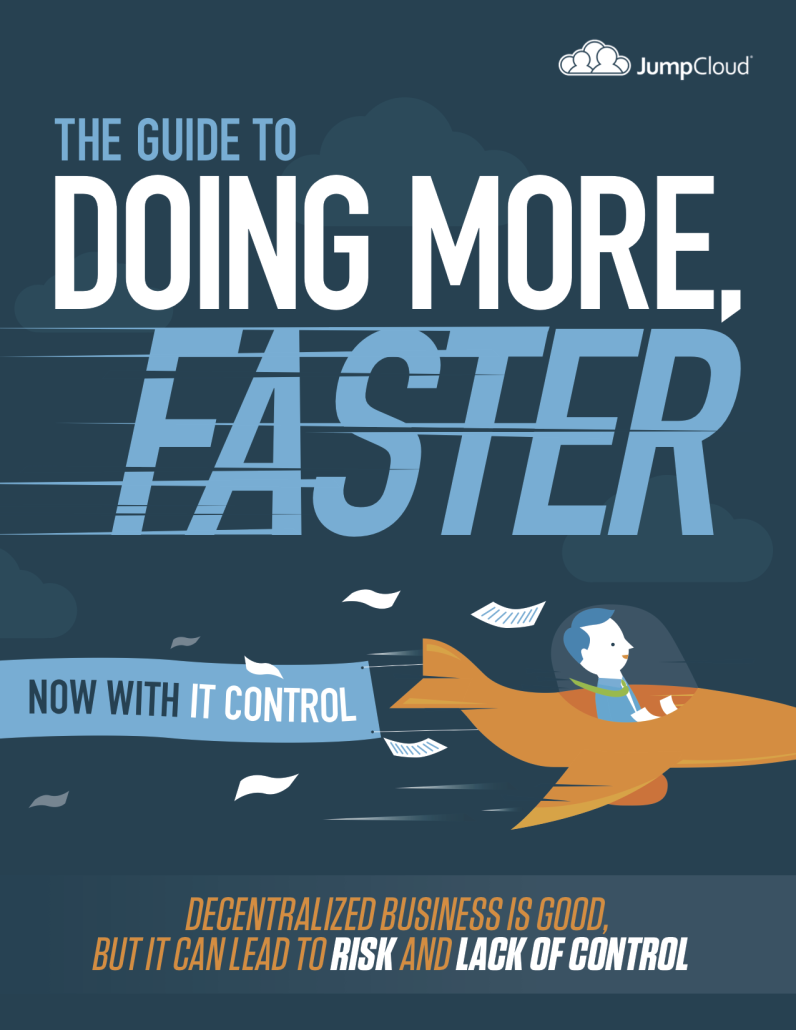 The Guide to Doing More Faster Now with IT Control