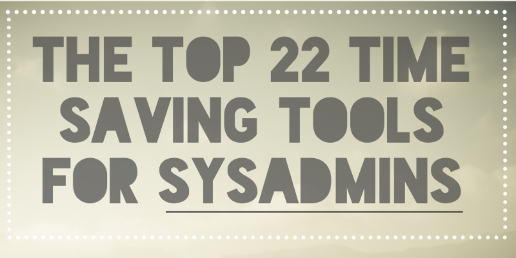 The Top 22 Time Saving Tools for IT Admins | JumpCloud