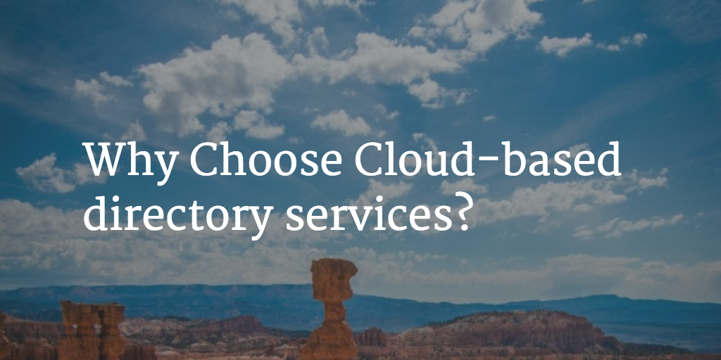 why choose a cloud directory