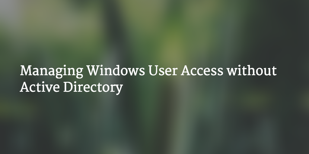 managing user access active directory