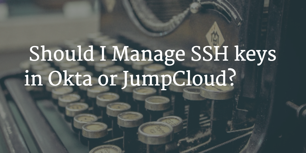 SSH Keys Okta JumpCloud