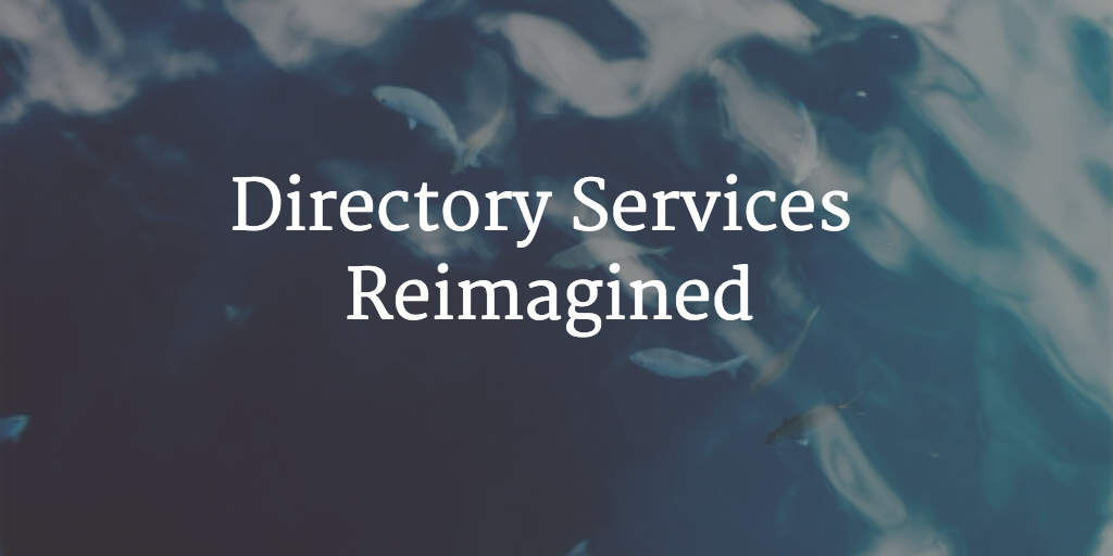 directory services reimagined
