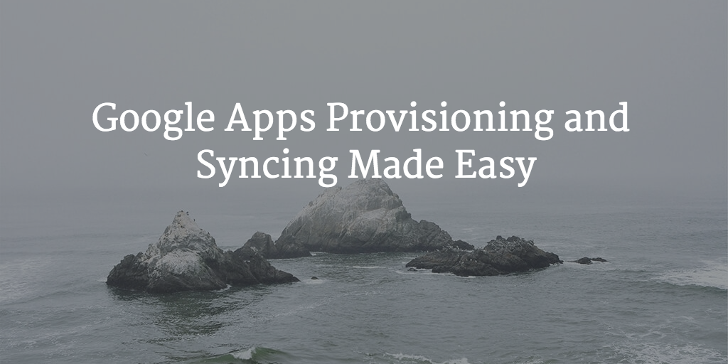 google apps provisioning and synch