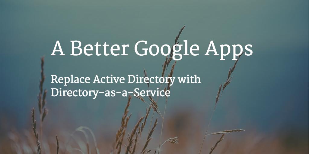 a better google apps