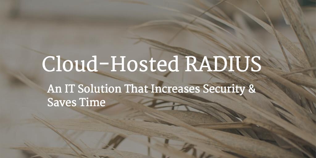 cloud hosted RADIUS