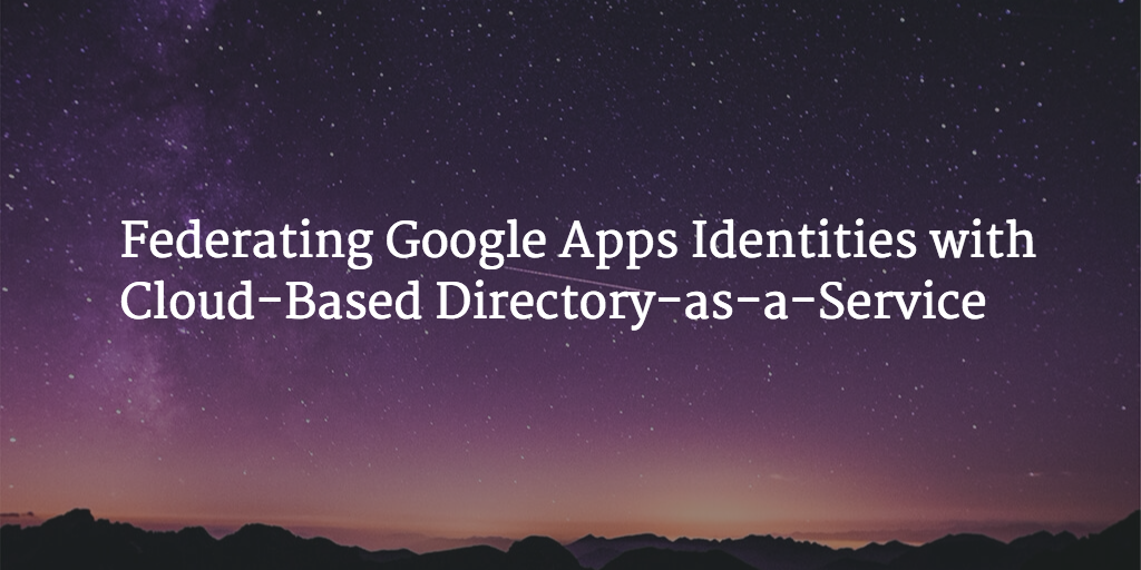 federate google apps identities