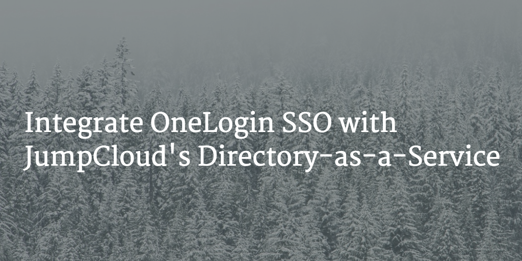 integrate OneLogin and JumpCloud