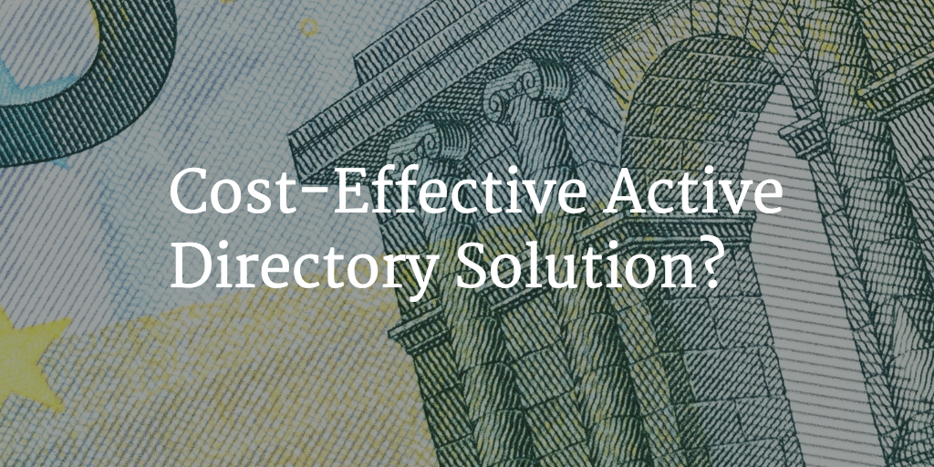 cost effective active directory