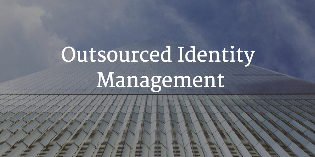 outsourced identity management