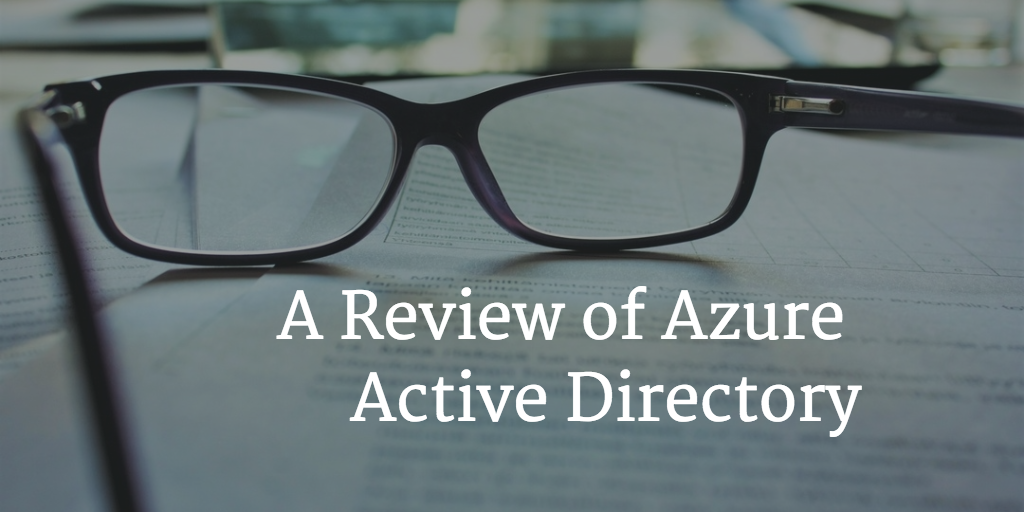 review of Active Directory
