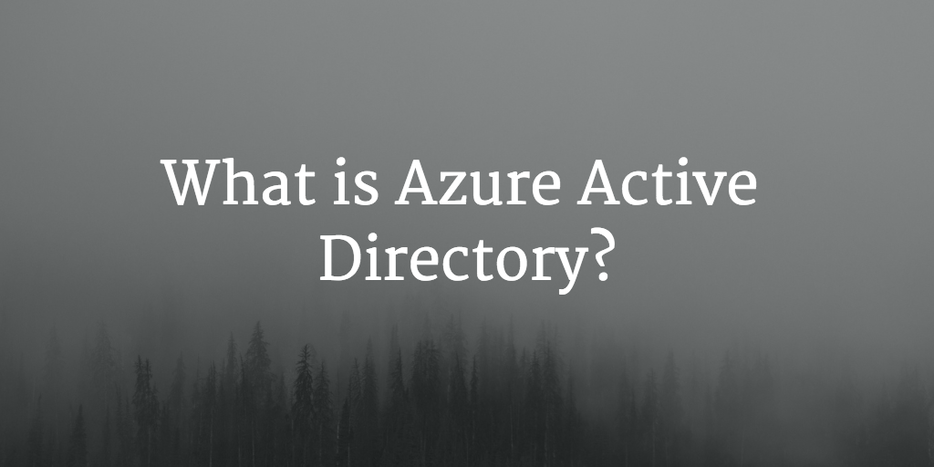 what is azure active directory