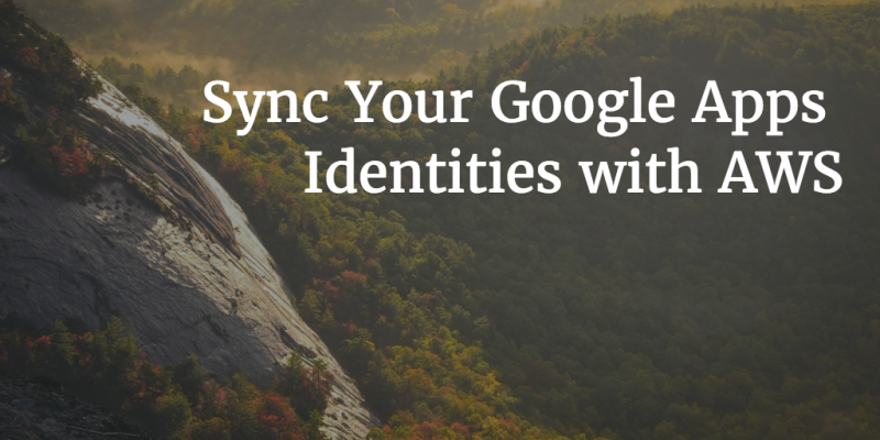 Sync Your Google Apps Identities with AWS