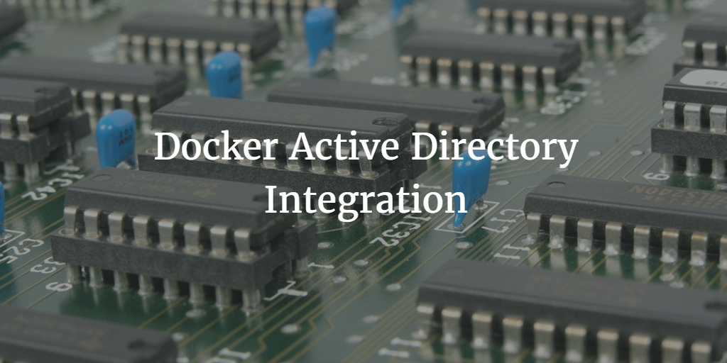 Docker Active Directory Integration