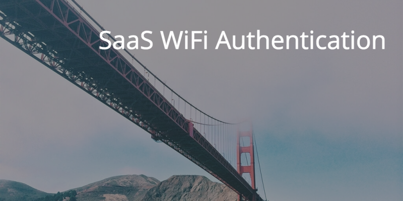 SaaS wifi authentication