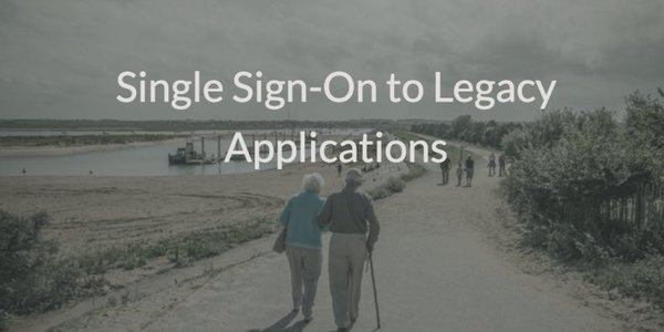 single sign-on SSO to legacy apps