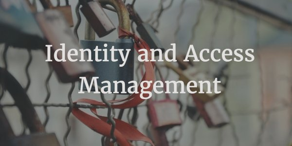 Identity and Access Management IAM