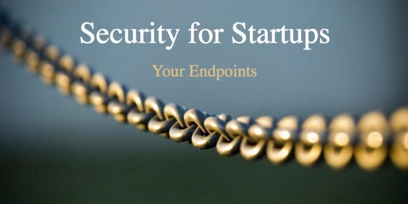 Security for start ups endpoints