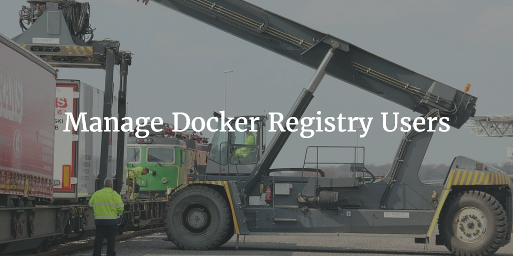 Manage Docker Registry Users