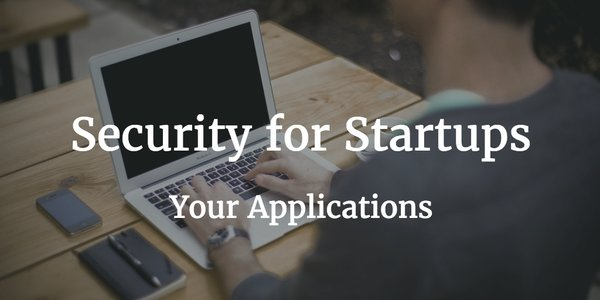 security for start ups applications