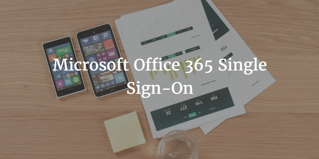 Microsoft office 365 single sign on jumpcloud - Single sign on with office 365 ...