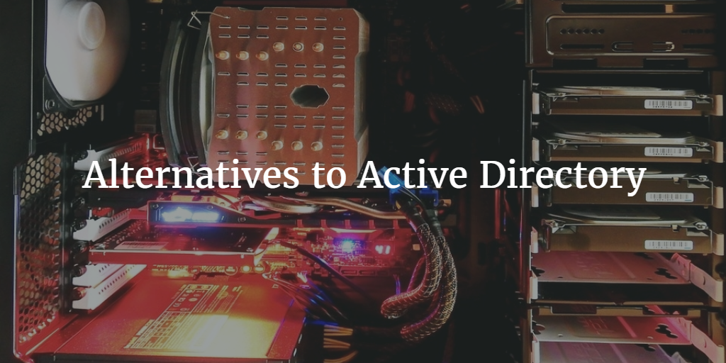 Alternatives to Active Directory