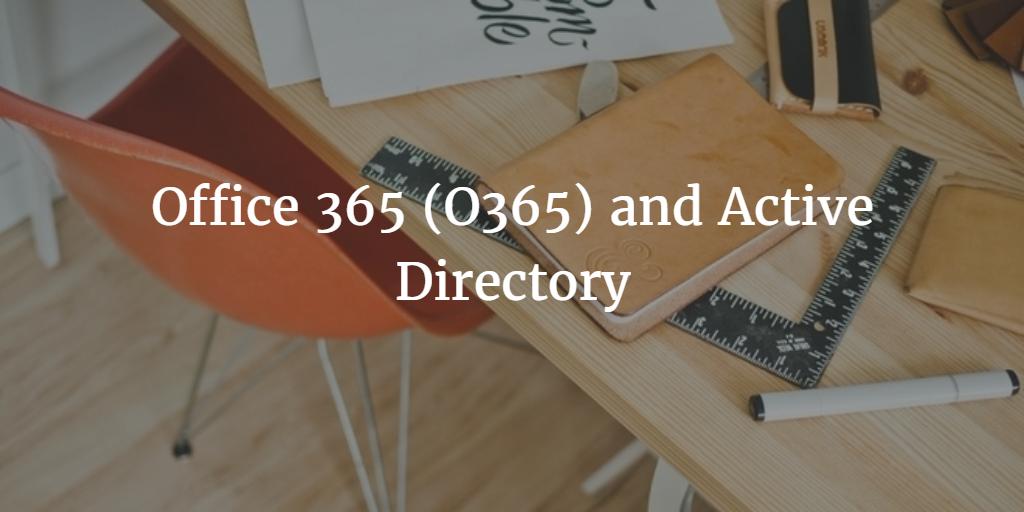 o365 and ad