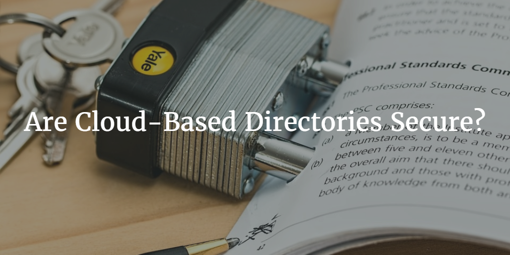 are cloud-based directories secure