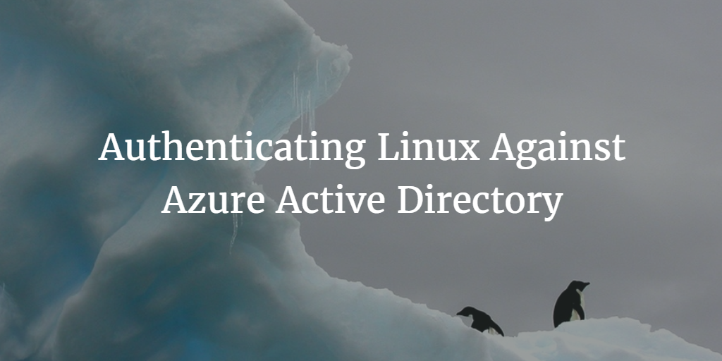 authenticating linux against-azure-active-directory