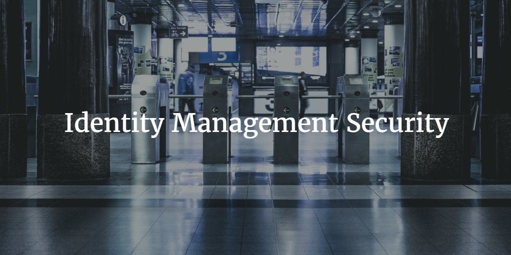 Identity Management Security
