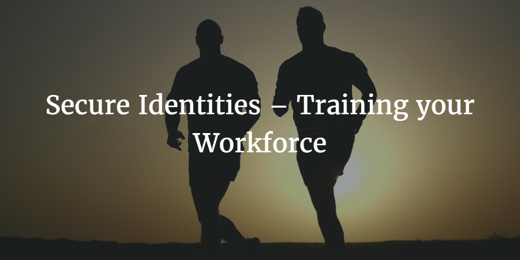 securing identities-training-your-workforce