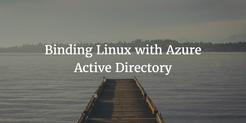 binding linux with azure active directory