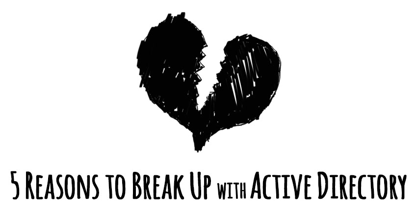 break up with active directory