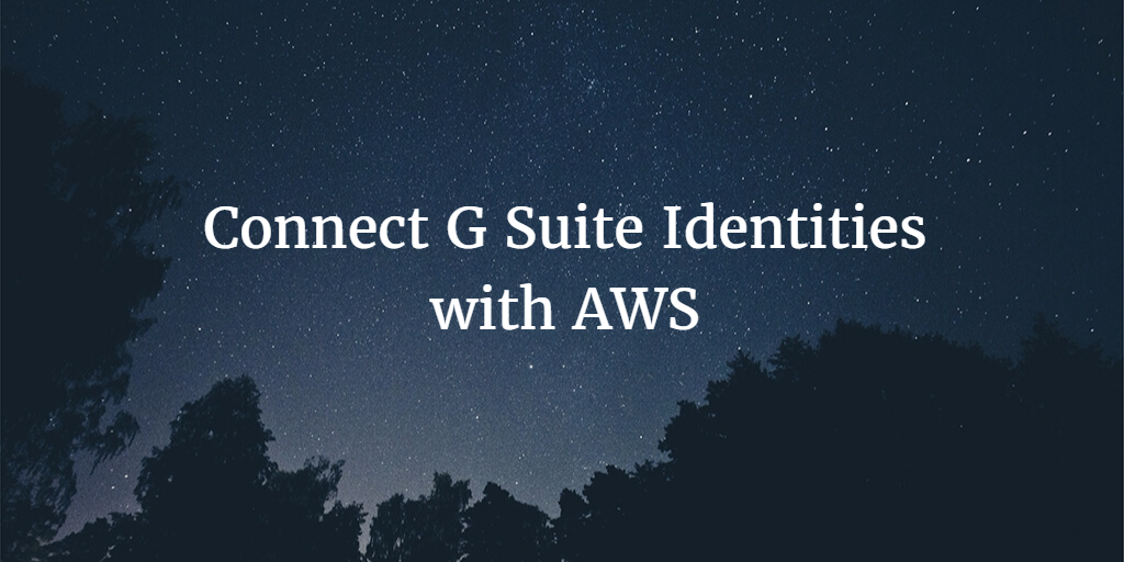 connect g suite identities with aws