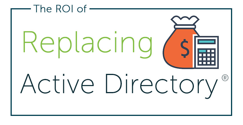 ROI of replacing active directory
