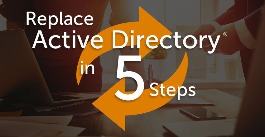 replace active directory in five steps