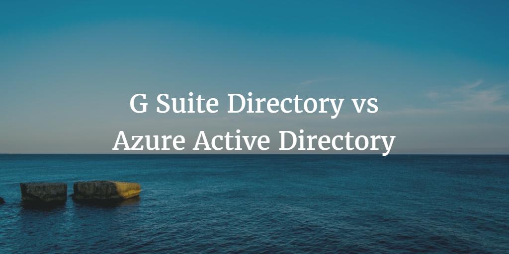 G Suite™ Directory vs Azure® Active Directory® | JumpCloud