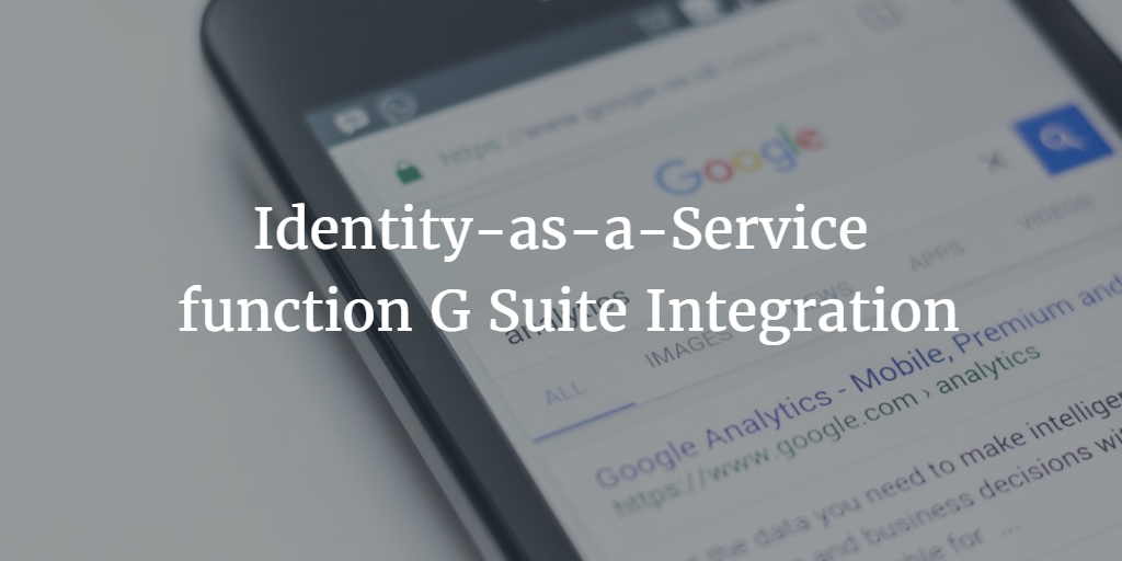 Identity-as-a-Service function G Suite Integration