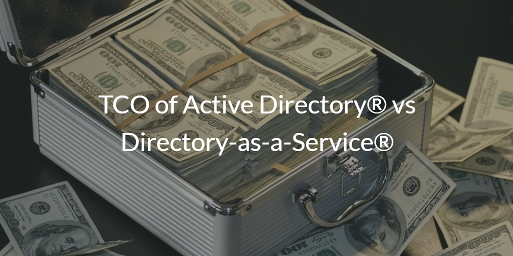 TCO of Active Directory vs Directory-as-a-Service
