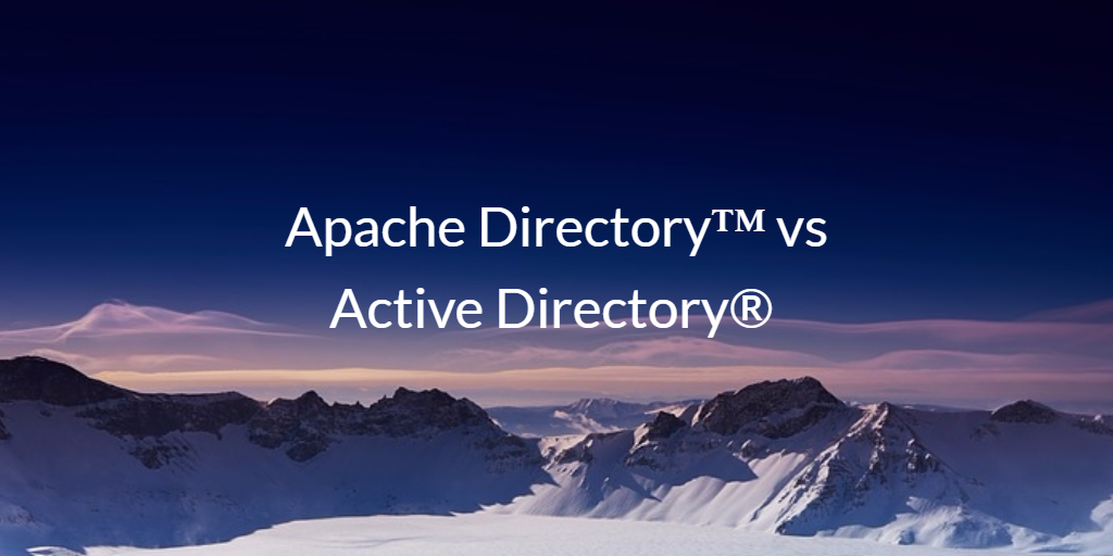 Apache Directory vs Active Directory