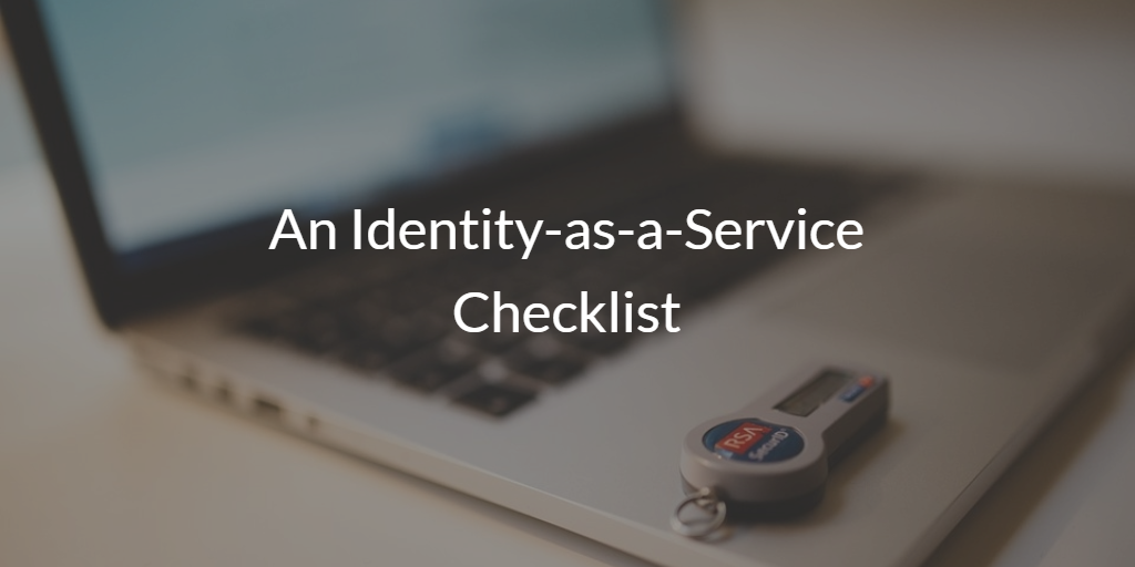 An Identity-as-a-Service Checklist