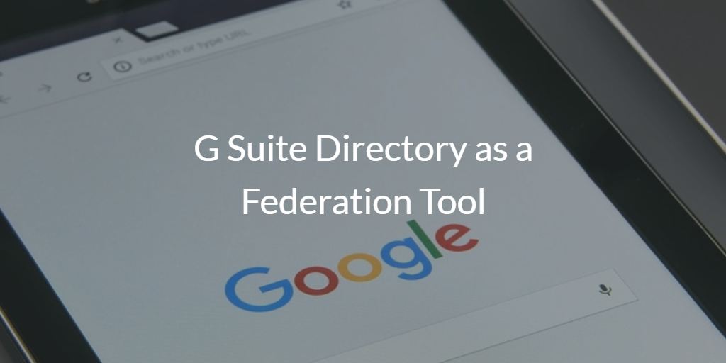 G Suite Directory as a Federation Tool | JumpCloud