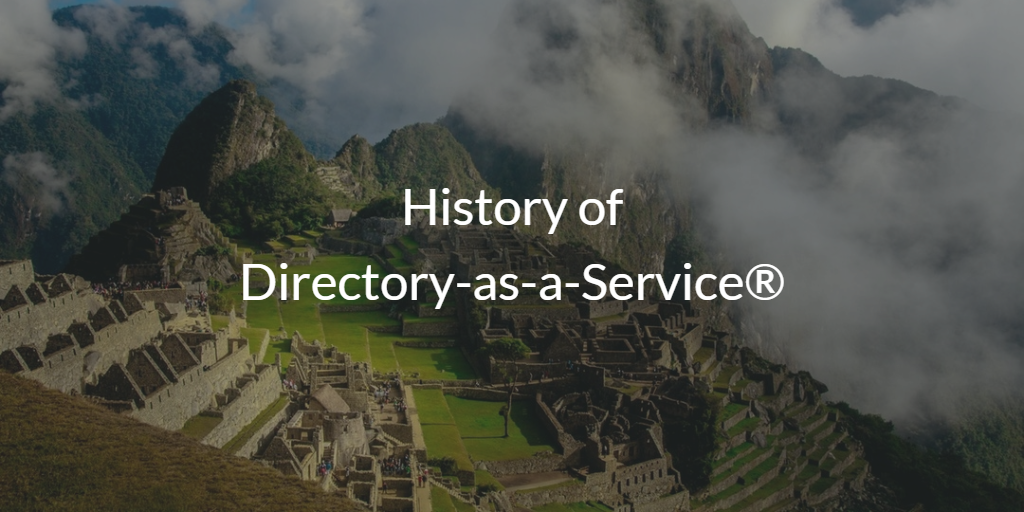 History of Directory-as-a-Service