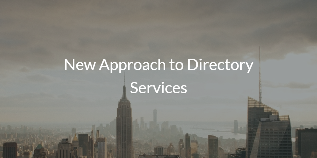 New Approach to Directory Services
