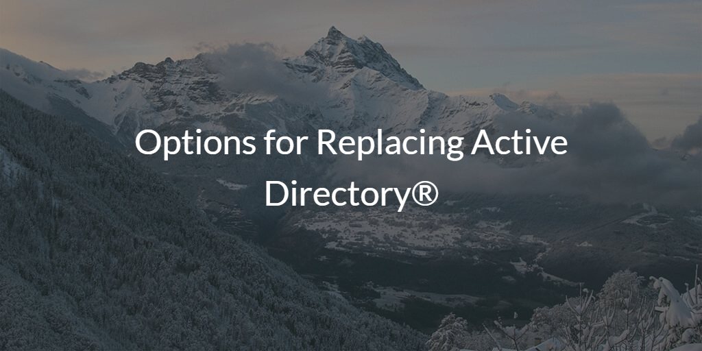 Replacing Active Directory