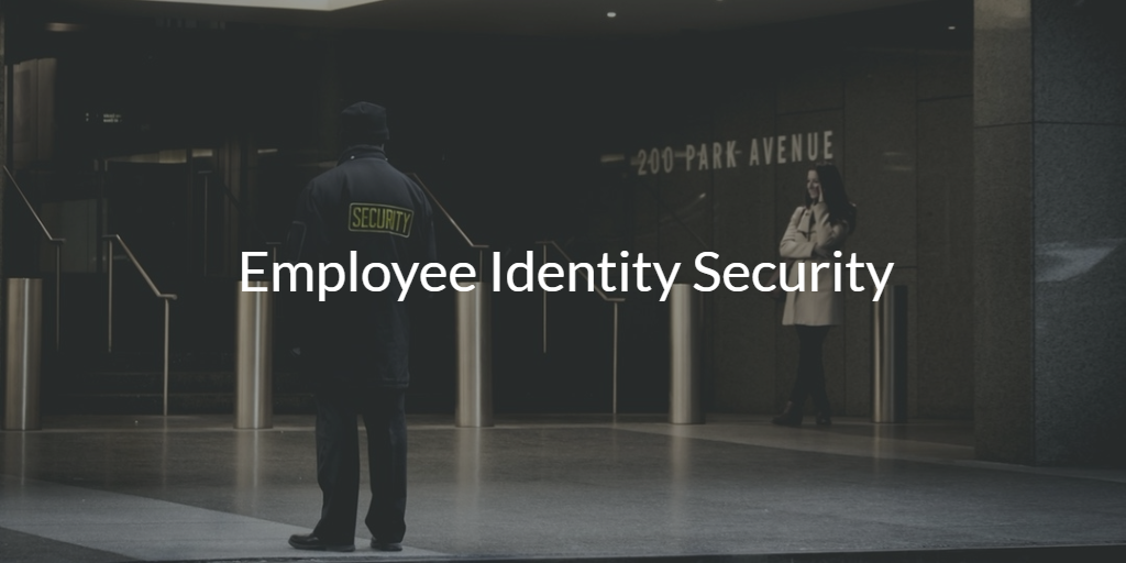Employee Identity Security