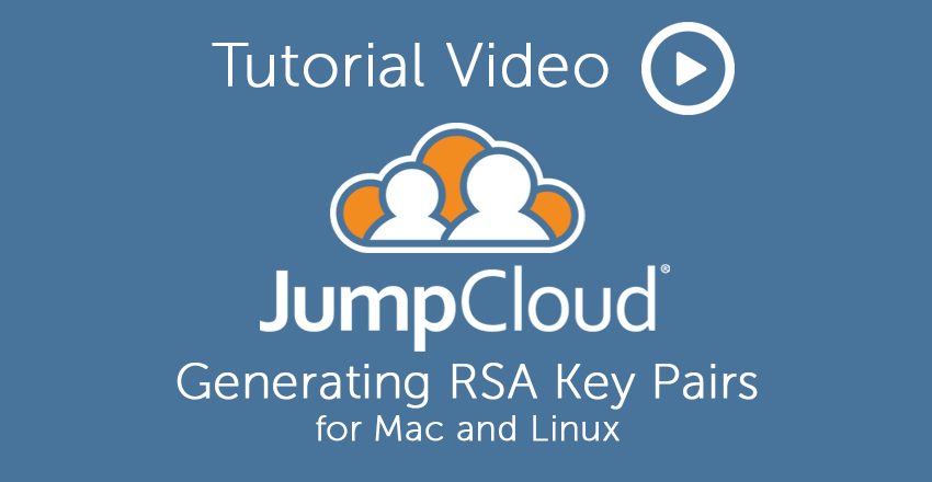 Tutorial Video: Generating RSA Key Pairs for Mac and Linux