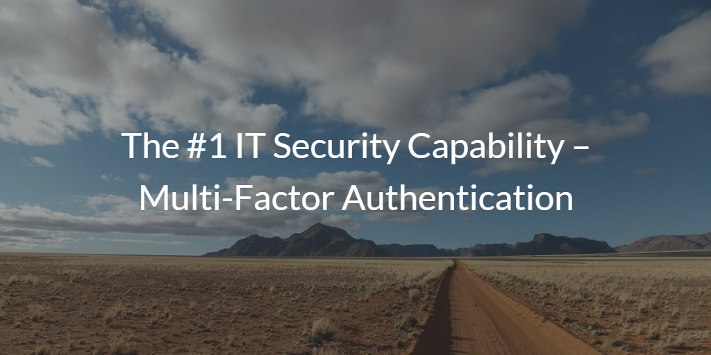 IT Security Capability Multi-Factor Authentication